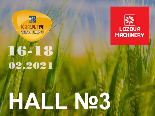 "LOZOVA MACHINERY will take part in ""Grain Technologies-2021"""