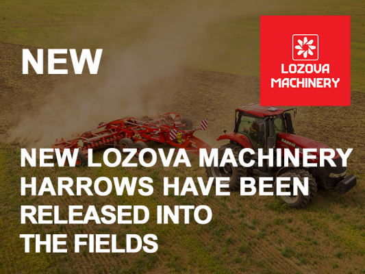 NEW LOZOVA MACHINERY HARROWS HAVE BEEN RELEASED INTO THE FIELDS.