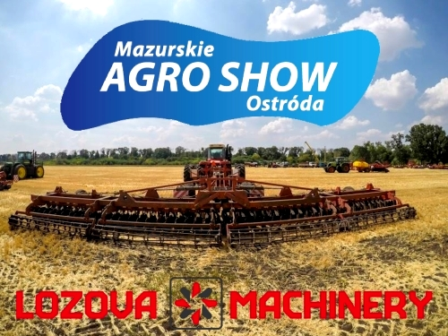 DEBUT OF LOZOVA MACHINERY AT THE MAZURSKIE AGRO SHOW (POLAND)